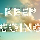 Keep Going (Clouds) by ALICIABOCK