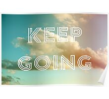 Keep Going (Clouds) Poster