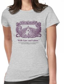 NCE With Care and Labor Womens Fitted T-Shirt