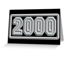 2000, millennium, BIRTH DATE,  Number Plate, Year, Birthday, Commemorate, Anniversary, Greeting Card