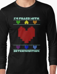 Determination. Long Sleeve T-Shirt