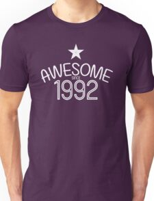 Awesome Since 1992 Birthdays Anniversaries Unisex T-Shirt