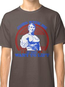 Arnold Schwarzenegger Gym Come With Me If You Want To Lift training Classic T-Shirt