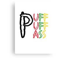 Puff Puff Pass (Weed, Cannabis, Marijuana) Canvas Print