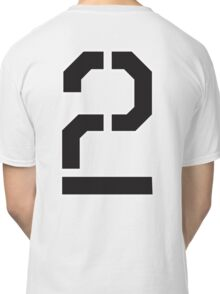 2, TWO, TEAM, SPORTS, STENCIL, NUMBER 2, SECOND, Twice, Duo, Couple, Competition Classic T-Shirt