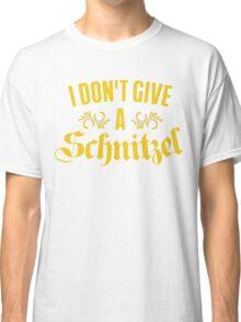 I Don't Give A Schnitzel Classic T-Shirt