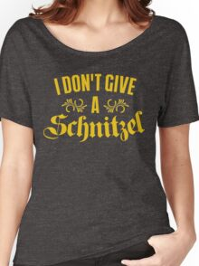 I Don't Give A Schnitzel Women's Relaxed Fit T-Shirt