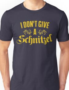 I Don't Give A Schnitzel Unisex T-Shirt