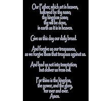 Lord's Prayer, Our Father, Pater Noster, Christianity, Jesus Photographic Print