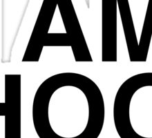 I am SHOOK Sticker