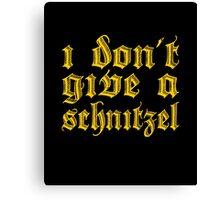 Funny I Don't Give A Schnitzel Wordplay Canvas Print