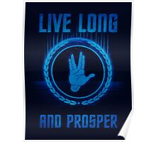 Live Long and Prosper - Spock's hand - Leonard Nimoy Geek Tribut Poster