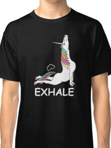 EXHALE FUNNY T-SHIRT Classic T-Shirt
