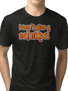 Funny I Don't Give A Schnitzel Wordplay Tri-blend T-Shirt