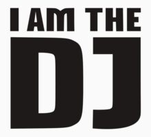 I am the DJ One Piece - Short Sleeve