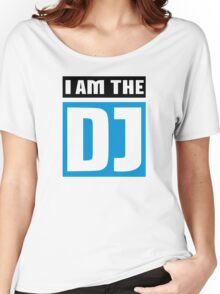 I am the DJ Women's Relaxed Fit T-Shirt