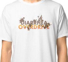 Diarrhea Overdrive Classic T-Shirt