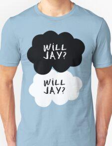 Will Jay? Will Jay. Unisex T-Shirt