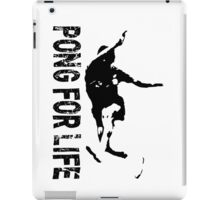 Pong For Life iPad Case/Skin