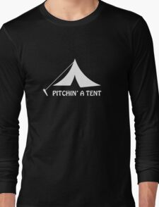 Pitching a Tent Long Sleeve T-Shirt