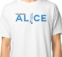 The Wrong Alice Classic T-Shirt