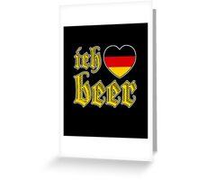 Ich Liebe Beer I Love Beer Greeting Card