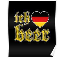 Ich Liebe Beer I Love Beer Poster
