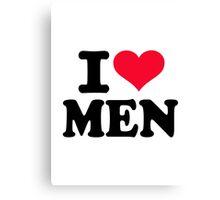 I love men Canvas Print
