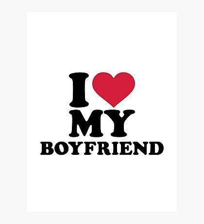 I heart my boyfriend Photographic Print