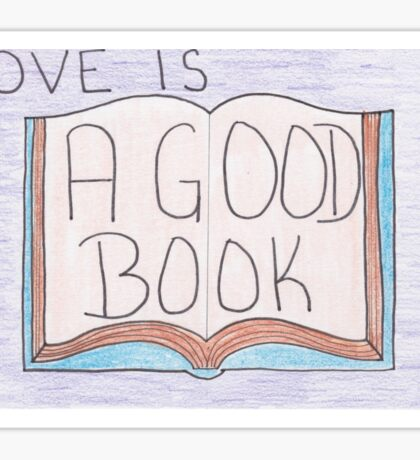 Love is... A Good Book Sticker