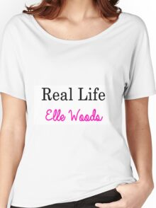 Real Life Elle Woods Women's Relaxed Fit T-Shirt