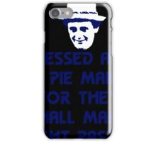 Blessed are the Pie Makers iPhone Case/Skin