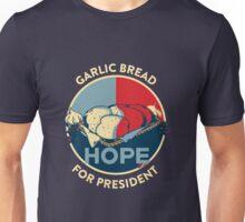 Garlic Bread For President  Unisex T-Shirt