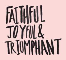 Faithful Joyful and Triumphant x Pink One Piece - Long Sleeve