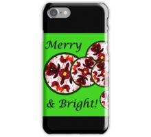 Merry & Bright Red Flower Christmas Ornament Design iPhone Case/Skin