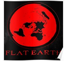 Flat Earth RED Poster
