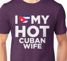 I Love My Hot Cuban Wife Unisex T-Shirt