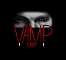 Vamp Up - Bill Compton Edition by visualdestini
