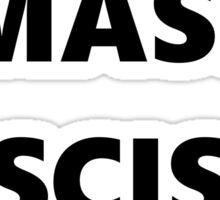 smash fascism. (black) Sticker