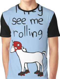 They See Me Rolling - Roller Derby Unicorn Graphic T-Shirt