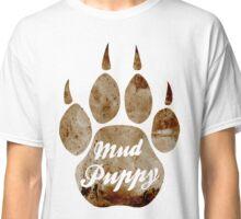 Mud Puddy Classic T-Shirt
