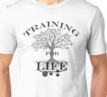 Training For Life Unisex T-Shirt