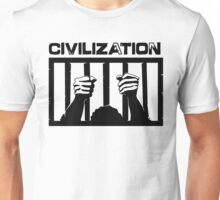 Civilization is a Prison  (Black Version) Unisex T-Shirt