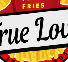 French Fries - True Love Sticker
