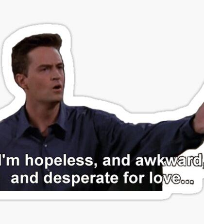 Hopeless, Awkward, Desperate Sticker