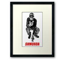 SHMURDA Framed Print