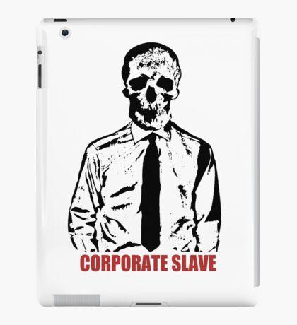 Corporate Slave iPad Case/Skin