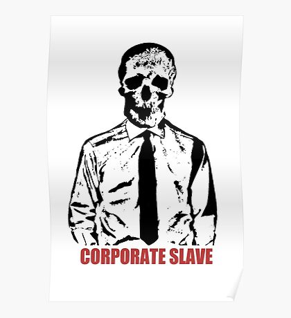 Corporate Slave Poster