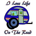 Life On The Road by CarolM