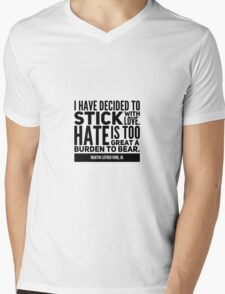 I HAVE DECIDED TO STICK WITH LOVE Mens V-Neck T-Shirt